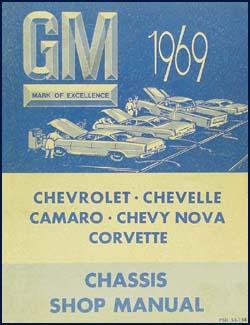 1969 chevrolet repair shop manual original impala chevelle el rh faxonautoliterature com 1967 camaro repair manual 1969 camaro parts manual