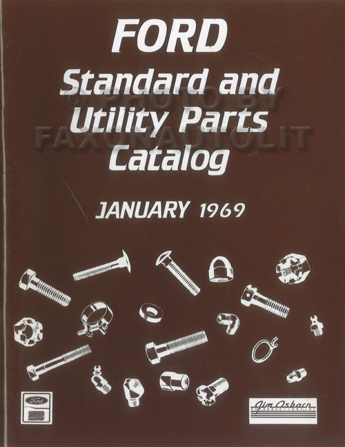 1969 Ford Nuts and Bolts Reprint Standard Parts Catalog