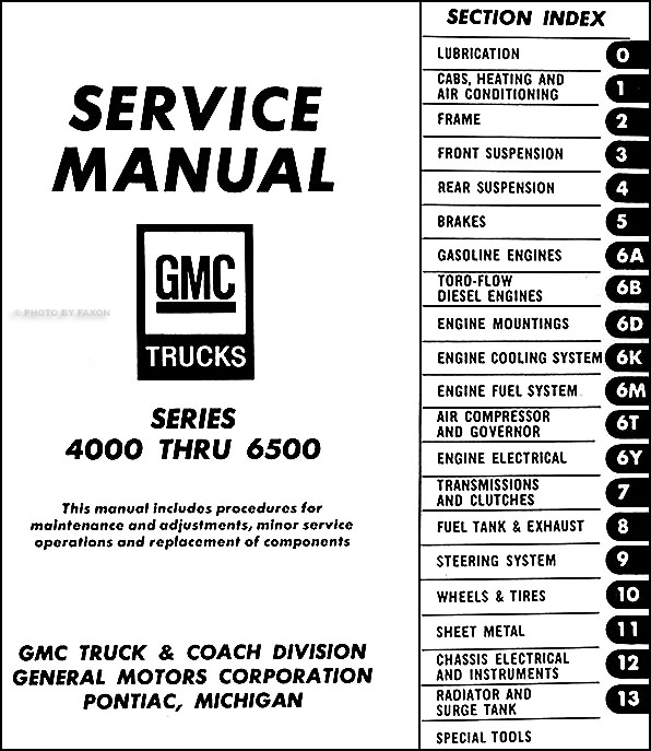 1969 gmc 4000 6500 repair shop manual original medium duty rh faxonautoliterature com 2000 gmc c6500 wiring diagram 2001 gmc c6500 wiring diagram