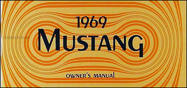 1969 Ford Mustang Body Assembly Manual Reprint