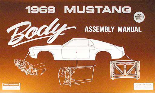 1969Mustangrbam 1969 ford mustang body assembly manual reprint
