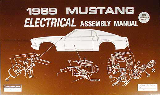 1969 ford mustang and mercury cougar wiring diagram original 1969 ford mustang electrical wiring assembly manual reprint