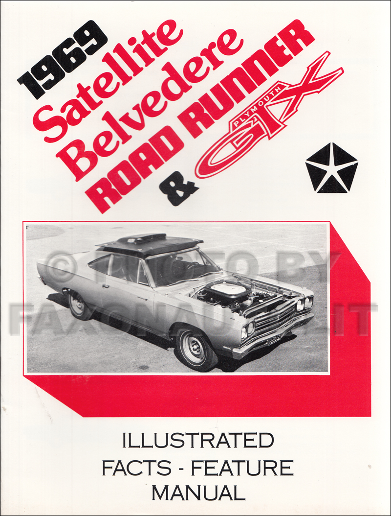 1969 belvedere satellite road runner and gtx wiring diagram manual 1969 plymouth illustrated facts and features manual reprint belvedere satellite gtx roadrunner