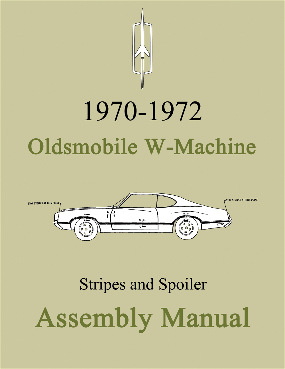 1970-1972 Oldsmobile W-Machine Assembly Manual Reprint Stripes and Spoiler