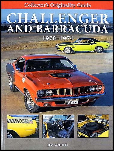 1970-1974 Challenger and Barracuda Originality Guide