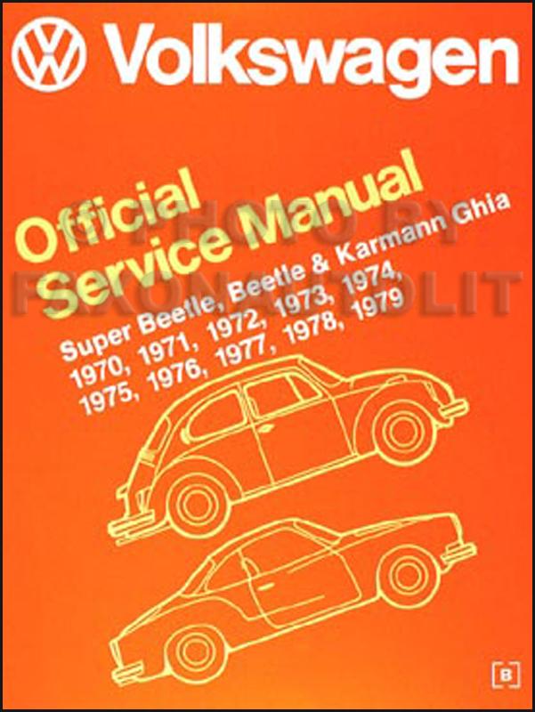 1970 1979 vw beetle bug karmann ghia repair shop manual reprint rh faxonautoliterature com VW Beetle Repair Manual Starter 1970 volkswagen beetle repair manual