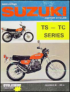 1970-1981 Suzuki Motorcycles TS-TC Repair Shop Manual Cycleserv