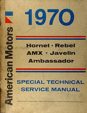 1970 amc repair shop manual reprint amx javelin rebel. Black Bedroom Furniture Sets. Home Design Ideas