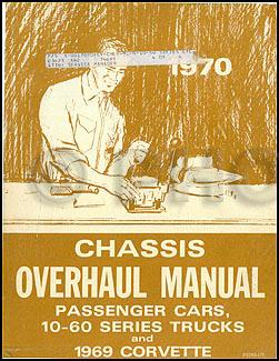 1970 Canadian Chevy Car and 10-60 Truck Overhaul Manual Original