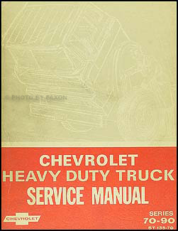1970 Chevrolet 70-80-90 Heavy Truck Service Manual Original