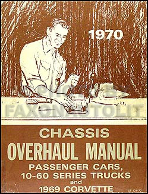 1970 Chevy Car and 10-60 Truck Overhaul Manual Original