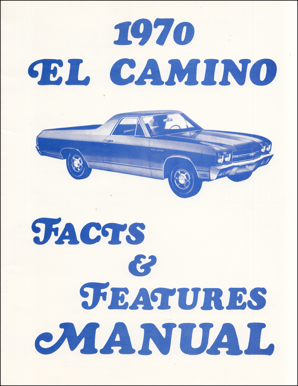 1970 Chevelle Factory Assembly Manual El Camino Monte