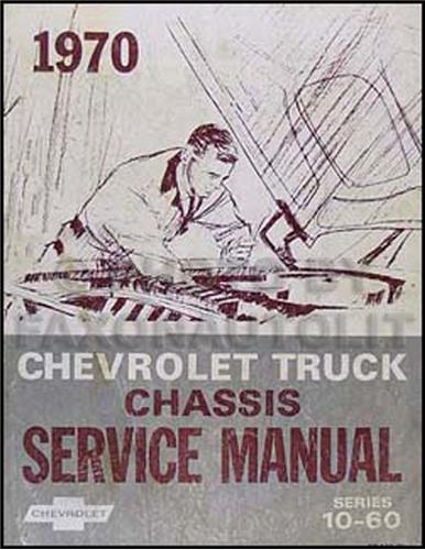 1970 Chevrolet Pickup Truck, Blazer & Suburban Shop Manual Original