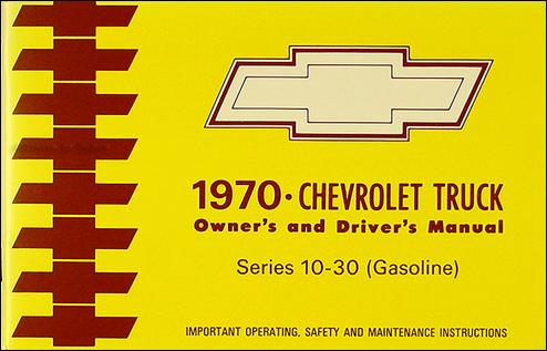 1970 Chevrolet Truck Owner Manual Reprint Pickup Suburban Blazer FC