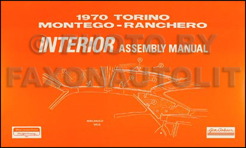 1970 fairlane torino ranchero wiring diagram manual reprint 1970 fairlane torino ranchero montego cyclone interior assembly manual