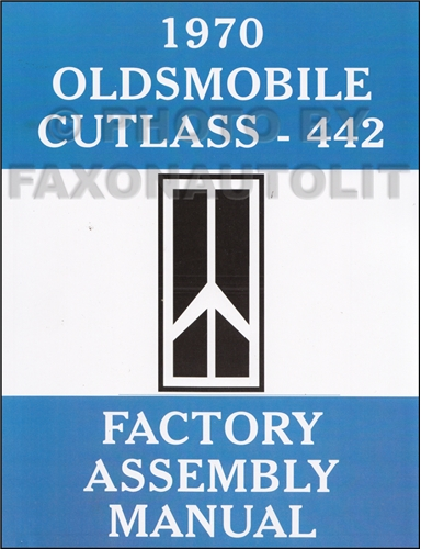 1970 Oldsmobile Assembly Manual Reprint Cutlass 442 S Supreme F-85