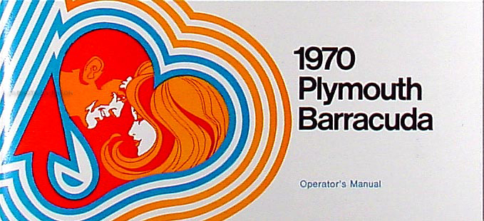1970 Plymouth Barracuda Owner Operator's Manual Reprint