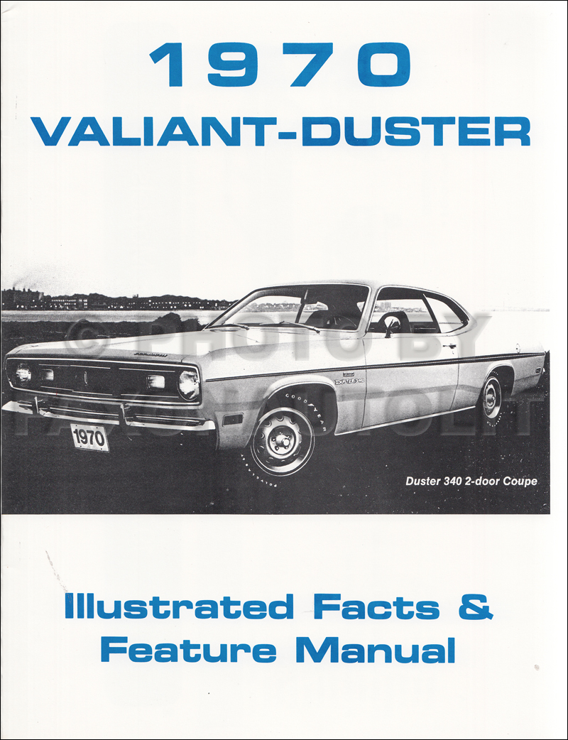 1970 Plymouth Valiant and Duster Illustrated Facts & Features Manual Reprint
