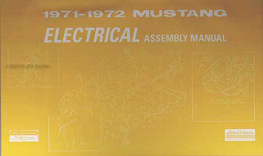 1971-1972 Ford Mustang Electrical wiring Assembly Manual ...