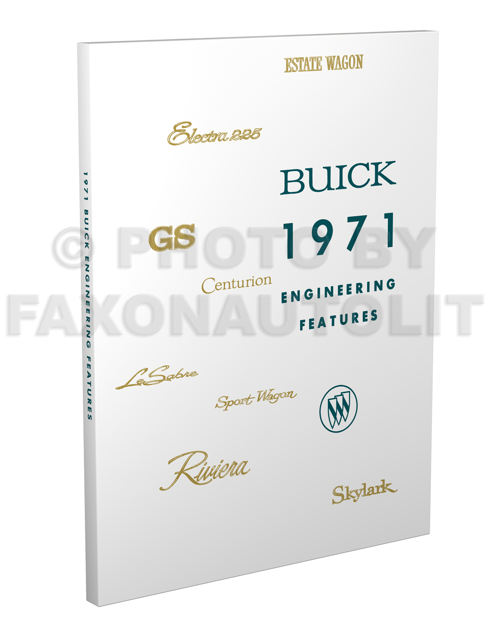 Search 1968 1969 70 71 72 Buick Skylark Gs Gsx Electra Lesabre Wiring 1971 Engineering Features And Specifications Manual Reprint