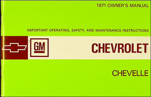 1971 Chevelle, El Camino, Malibu, & SS Owner's Manual Reprint