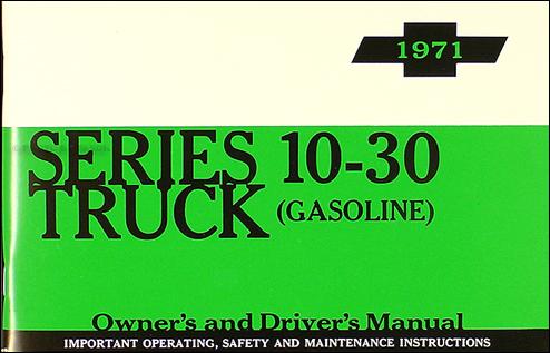 1971 Chevrolet ½-, ¾-, & 1-ton Truck Owner's Manual Reprint Pickup/Suburban/Blazer/P-Chassis