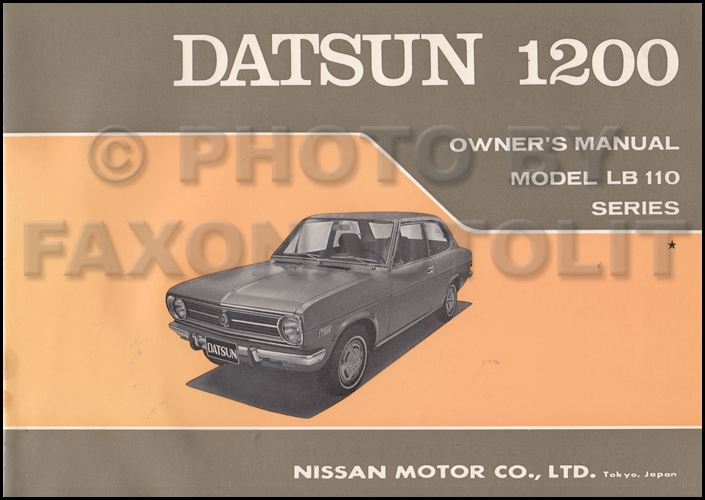1971 datsun 1200 sedan owner s manual original rh faxonautoliterature com datsun 120y manual conversion datsun 1200 manual