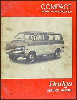 1971 1972 dodge b100 b200 b300 sportsman van repair shop manual rh faxonautoliterature com 1973 Dodge B100 Van 1980 Dodge B300 Rebates