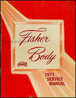 1971 Chevrolet Body Manual Original -- All models