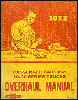 1972 Chevy Car & 10-30 Truck Overhaul Manual Original