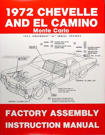 1972 Chevelle SS Monte Carlo El Camino GMC Sprint Assembly Manual
