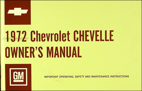 chevelle wiring diagram manual reprint bu ss el camino 1972 chevelle el camino bu ss owner s manual reprint