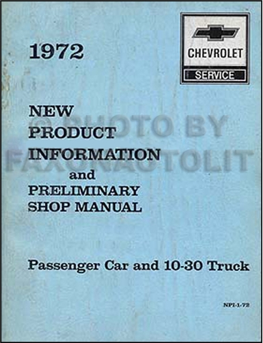 chevrolet vega service manuals shop owner maintenance and 1972 chevrolet new product information and preliminary repair shop manual