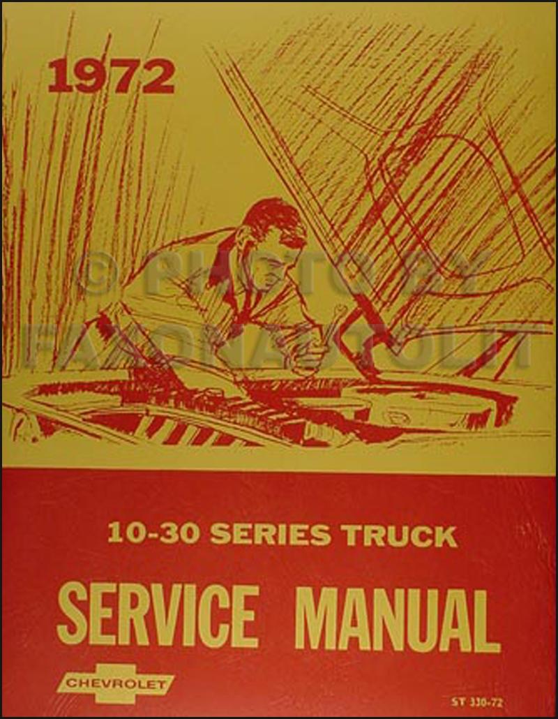 1972 Chevrolet Truck Repair Shop Manual Reprint Chevy Pickup Suburban Blazer