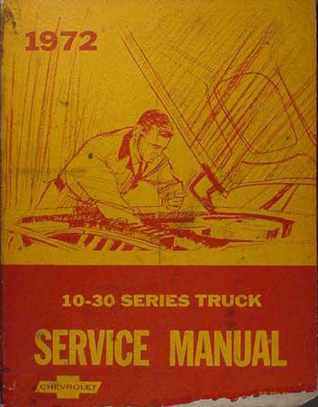 1972 Chevrolet Truck Shop Manual Original Pickup, Blazer, Suburban