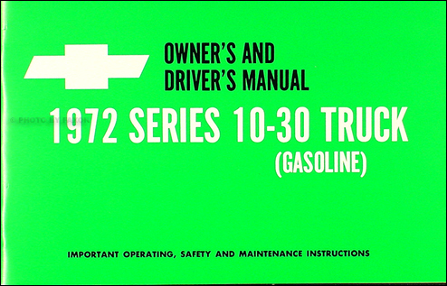 1972 Chevrolet ½-, ¾-, & 1-ton Truck Owner's Manual Reprint Pickup/Suburban/Blazer/P-Chassis