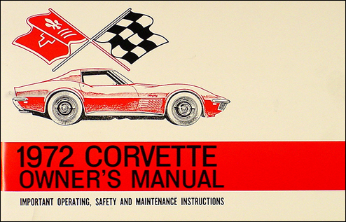 1972 Corvette Stingray Owner's Manual Reprint