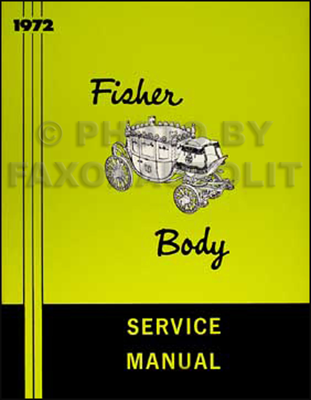 1972 Chevrolet Body Manual Reprint -- All models