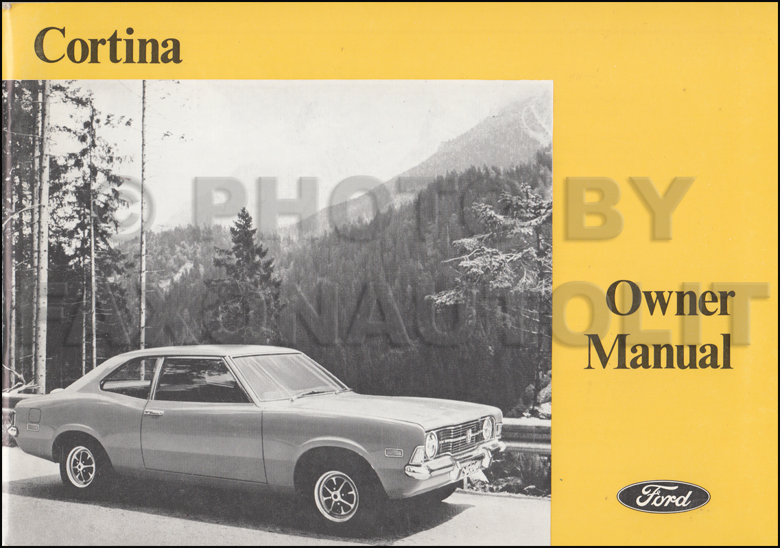 1972 Ford Cortina Owner's Manual Original Canadian. AutoServ European Car  Shop Manual