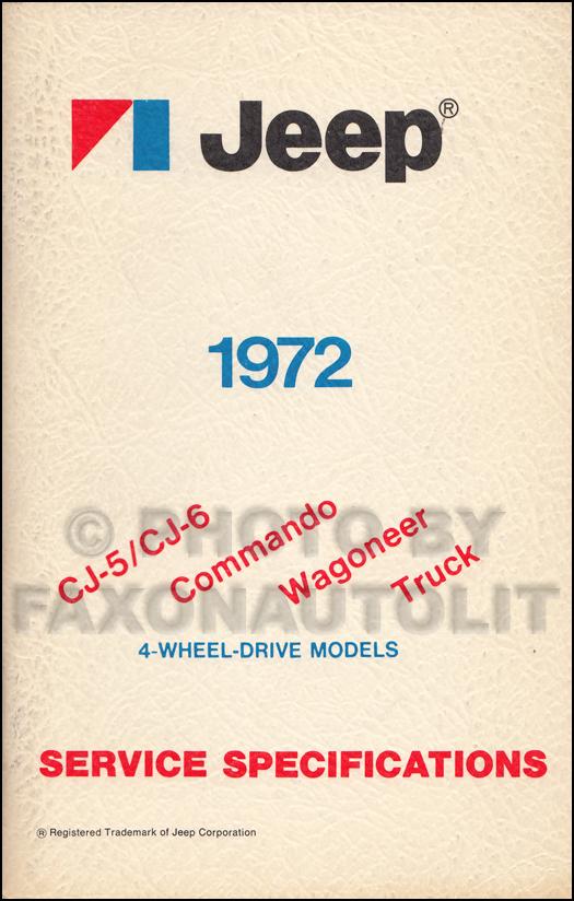 1972 Jeep Service Specifications Manual Original