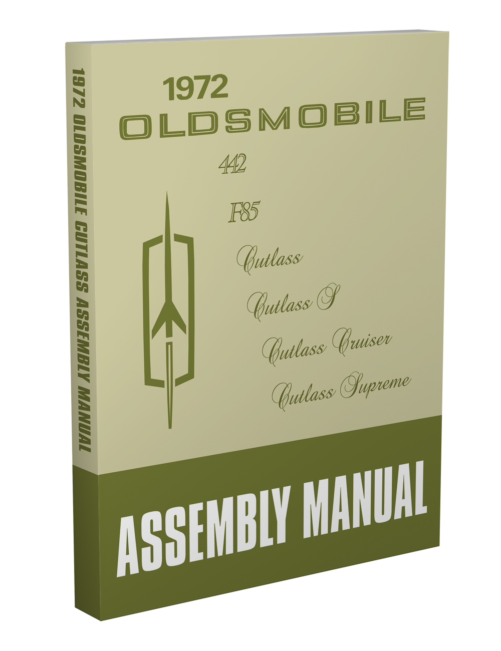1972 Oldsmobile Assembly Manual Olds 442 F85 Cutlass S Cruiser Supreme  Reprint