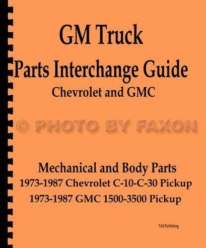 1973 1987 gmc and chevy truck parts interchange manual book alman rh tdvoupa typepad com chevy parts interchange manual chevrolet parts interchange manual online