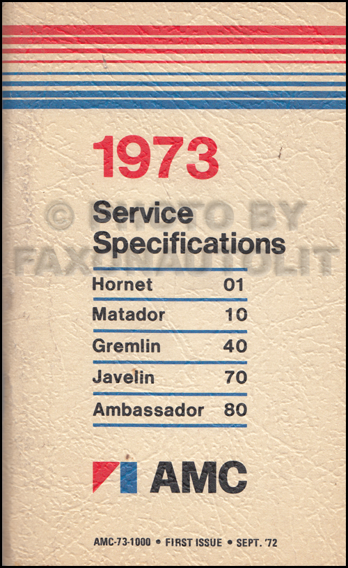 1973 amc service specifications manual 1st edition rh faxonautoliterature com 1973 AMC Ambassador 1975 AMC