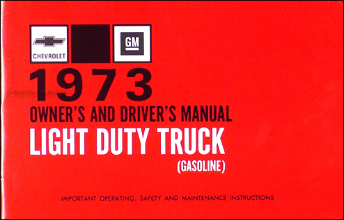 1973 gmc chevy ck wiring diagram original pickup suburban blazer jimmy 1973 chevrolet ½ ¾ 1 ton truck owner s manual reprint pickup suburban blazer p chassis