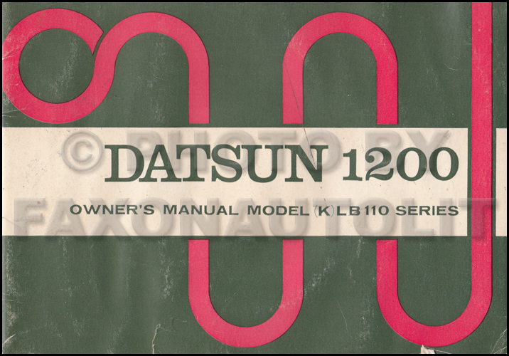 1973 Datsun 1200 Owners Manual Original Oem User Guide Book B110 Series Handbook