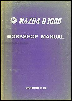 search rh faxonautoliterature com mazda b1600 workshop manual pdf Mazda B1800