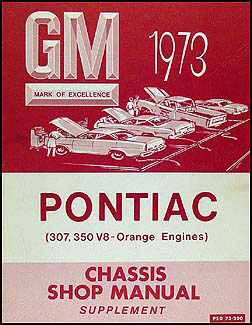 1973 Pontiac Canadian 307 & 350 Engine Shop Manual Supplement Original