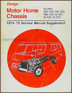 1974 75DodgeMotorHomeORMS 1974 1975 dodge motorhome repair shop manual original supplement 1978 dodge motorhome wiring diagram at creativeand.co