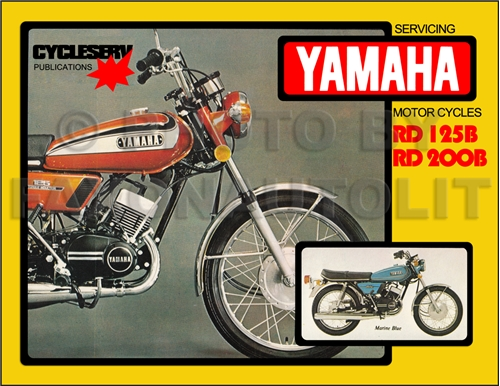 1974 76YamahaRDRRMp 1974 1976 yamaha rd125 rd200 cycleserv repair shop manual motorcycle 1979 Yamaha It 400 Enduro at edmiracle.co
