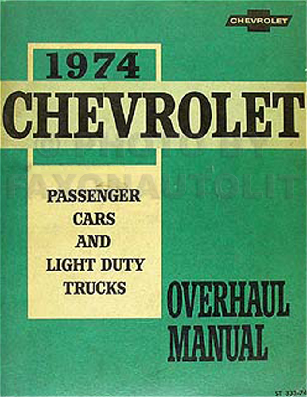 1974 Chevy Car & 10-30 Truck Overhaul Manual Original
